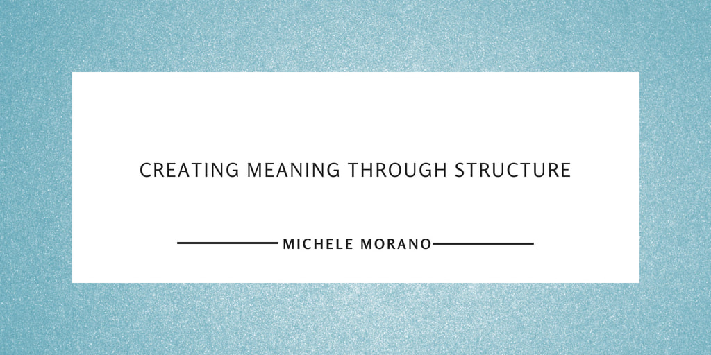 Michele Morano Creating Meaning Through Structure 51 Assay